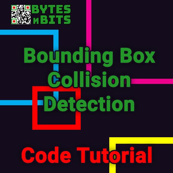 Bounding Box Collision Detection