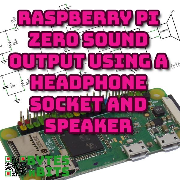 Raspberry Pi Zero Sound