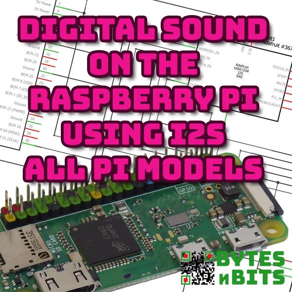 Add I2S Digital Sound to Your Raspberry Pi