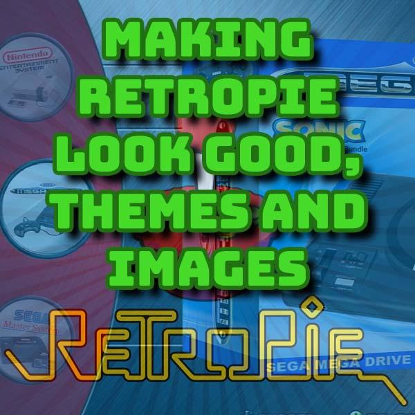 Make Retropie look great
